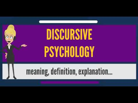 What Is DISCURSIVE PSYCHOLOGY? What Does DISCURSIVE PSYCHOLOGY Mean?