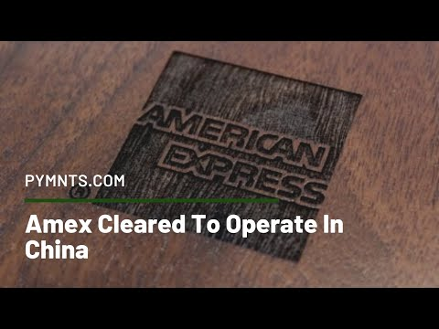 Amex Cleared To Operate In China