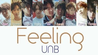 UNB - Feeling [Hang, Rom & Eng Lyrics]
