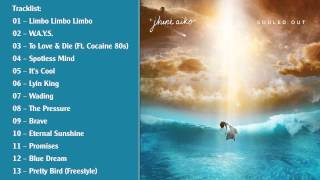 Souled Out   Jhene Aiko Full Album