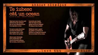"TE IUBESC CAT UN OCEAN- Album ""LASA TOT""-2015"