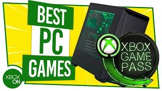 Best Games On Xbox Game Pass For PC!