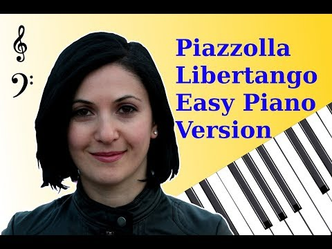 Libertango by Astor Piazzolla - Easy Piano Version (Tutorial) FREE music sheets
