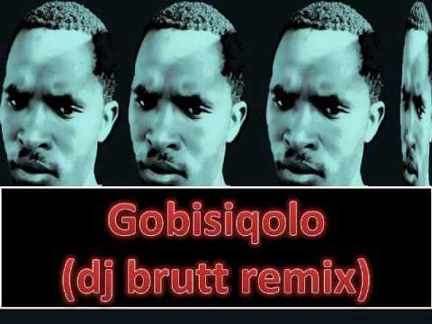 bhiza gobisiqolo(dj brutt remix)
