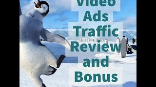 Video Ads Traffic Review and Bonus Pt II