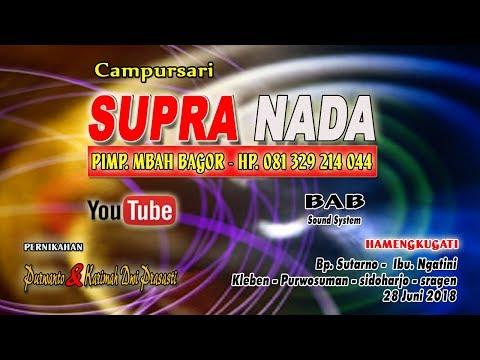 LIVE SUPRA NADA //BAP SOUND//LIVE KLEBEN - PURWOSUMAN - SIDOHARJO - SRAGEN