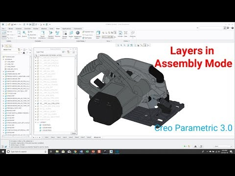 Creo Parametric - Layers in Assembly Mode