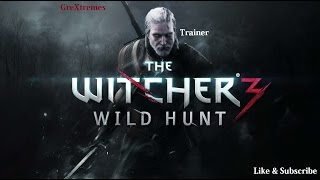 The Witcher 3: Wild Hunt GAME TRAINER v1.02 - v1.10