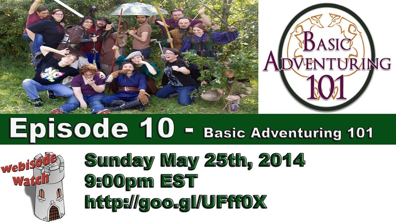 Download Webisode Watch 10 - Basic Adventuring 101