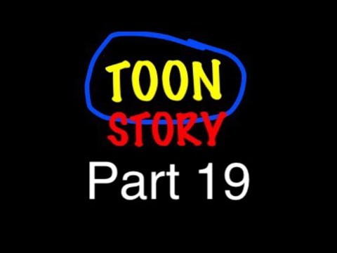 """Toon Story"" Part 19 - Play Nice!"