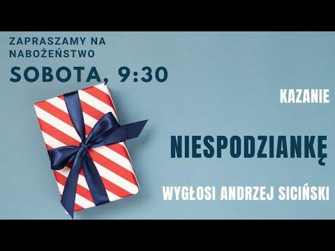 Nabożeństwo 6 Czerwca 2020 - Niespodzianka - Andrzej Siciński
