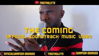 Second official soundtrack of the nollywood movie of the year THE COMING