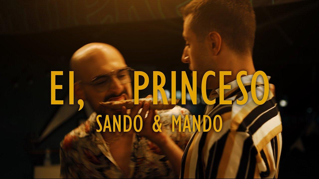 Download SANDO & MANDO - EI, PRINCESO (Official Video)