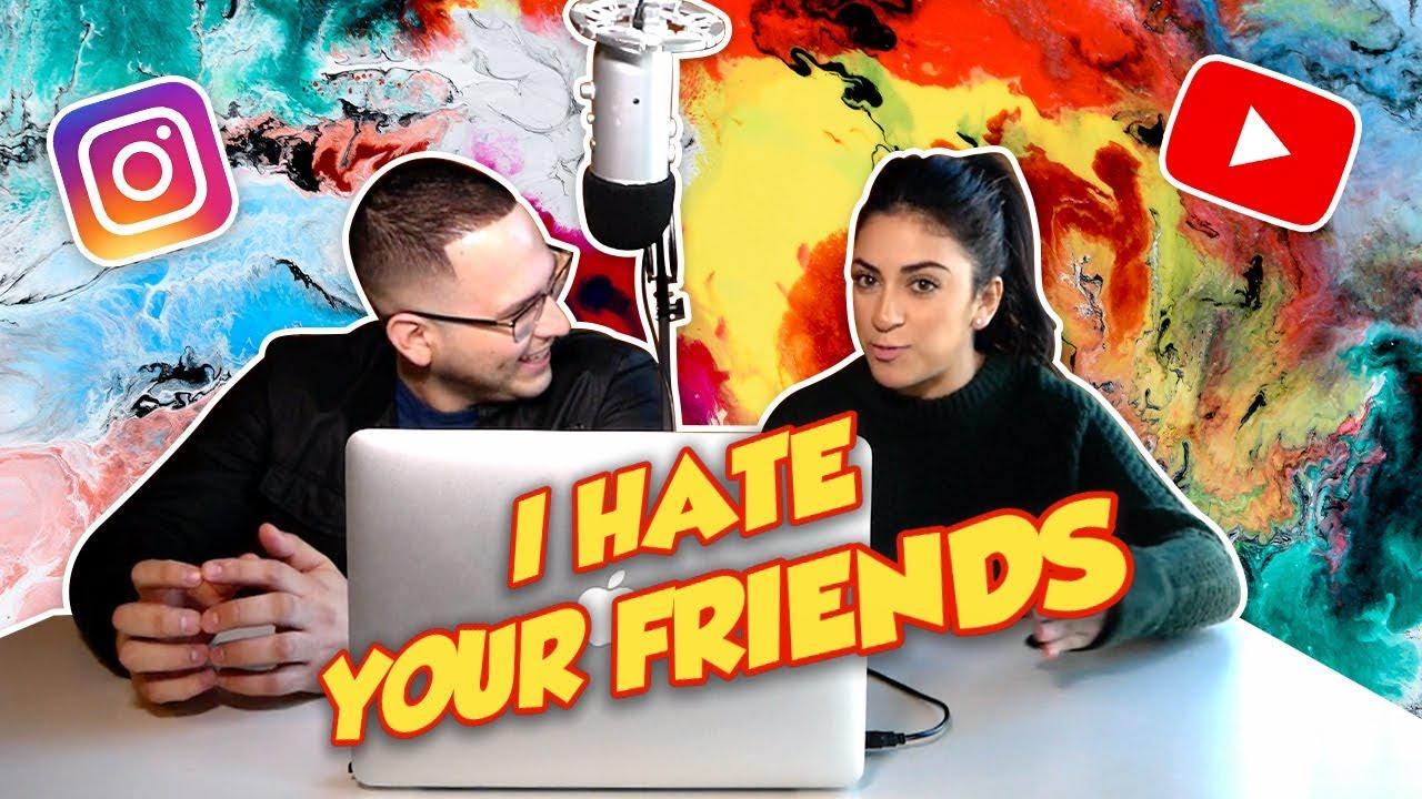HELP, I HATE MY BOYFRIENDS FRIENDS - YouTube