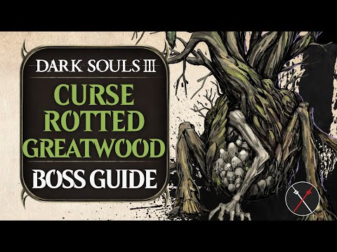 Curse-Rotted Greatwood   Dark Souls 3 Wiki