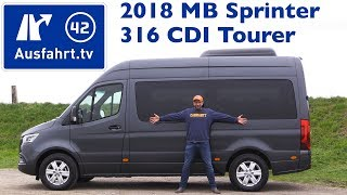 2018 Mercedes-Benz Sprinter 316 Cdi Tourer - Kaufberatung, Test, Review
