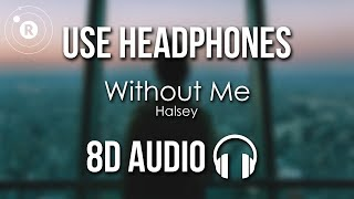 Download Halsey - Without Me (8D AUDIO) Mp3