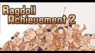Ragdoll Achievement 2 Walkthrough
