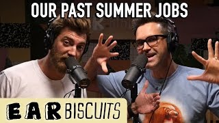 How Do You Survive A Summer Job? | Ear Biscuits