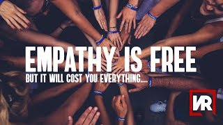 Empathy is Free