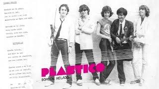 Plastico - Bombón helado (audio)