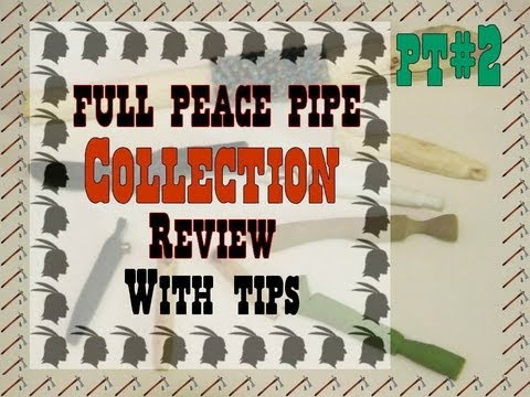 Full Peace Pipe Collection Review 2