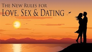 2018 01 14 New Rules for Love, Sex & Dating The Right Person Myth