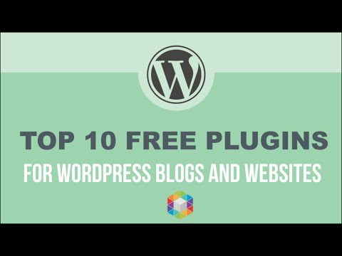 Top 10 Must Have Free WordPress Plugins Killer! – For WordPress Websites and Bloggers