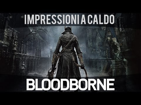 Bloodborne - Video Anteprima E3 2014 - PS4 - HD - Ita