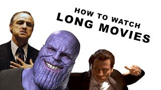 How to Make Long Movies Feel Shorter