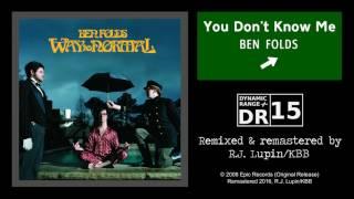 Ben Folds feat. Regina Spektor - You Don't Know Me (Remaster)