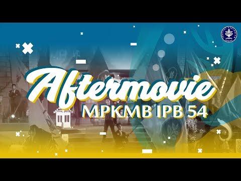 AFTERMOVIE MPKMB IPB 54 - Ksatria Khatulistiwa