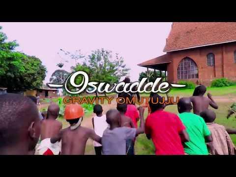 (OSWADDE BOSCO) - Gravity Omutujju (Official Video)