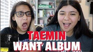 TAEMIN 'WANT' ALBUM REACTION!!!