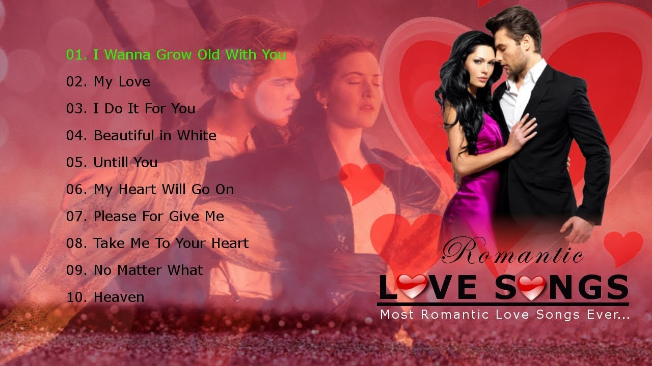 Top 10 | Romantic Love Songs | Most Romantic Love Songs