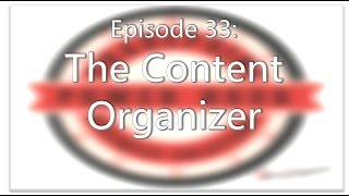 SharePoint Power Hour Episode 33: The Content Organizer