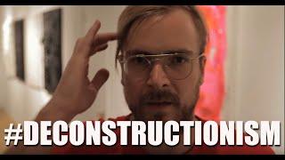 #DECONSTRUCTIONISM - Chad Muska