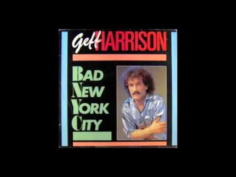 Geff Harrison Bad New York City