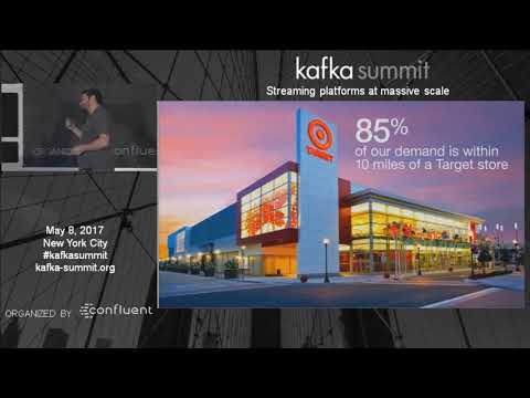 Simplifying Omni-Channel Retail at Scale (Aaron Strey, Target) | Kafka Summit NYC 2017