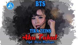 Tika Zeins Aku Takut [Official BTS]