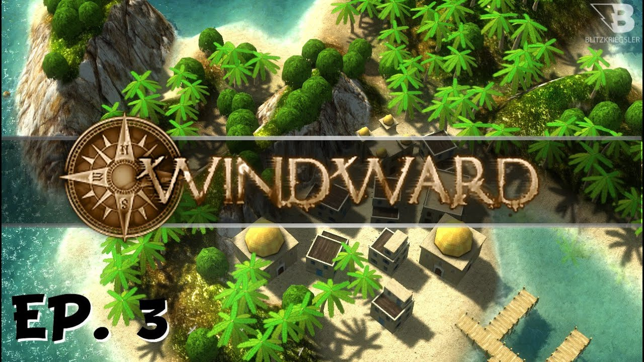 Windward Ep 3 The Deadly Reef Let 39 S Play Youtube