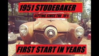 1951 BULLET NOSE STUDEBAKER FIRST START SINCE 1970's