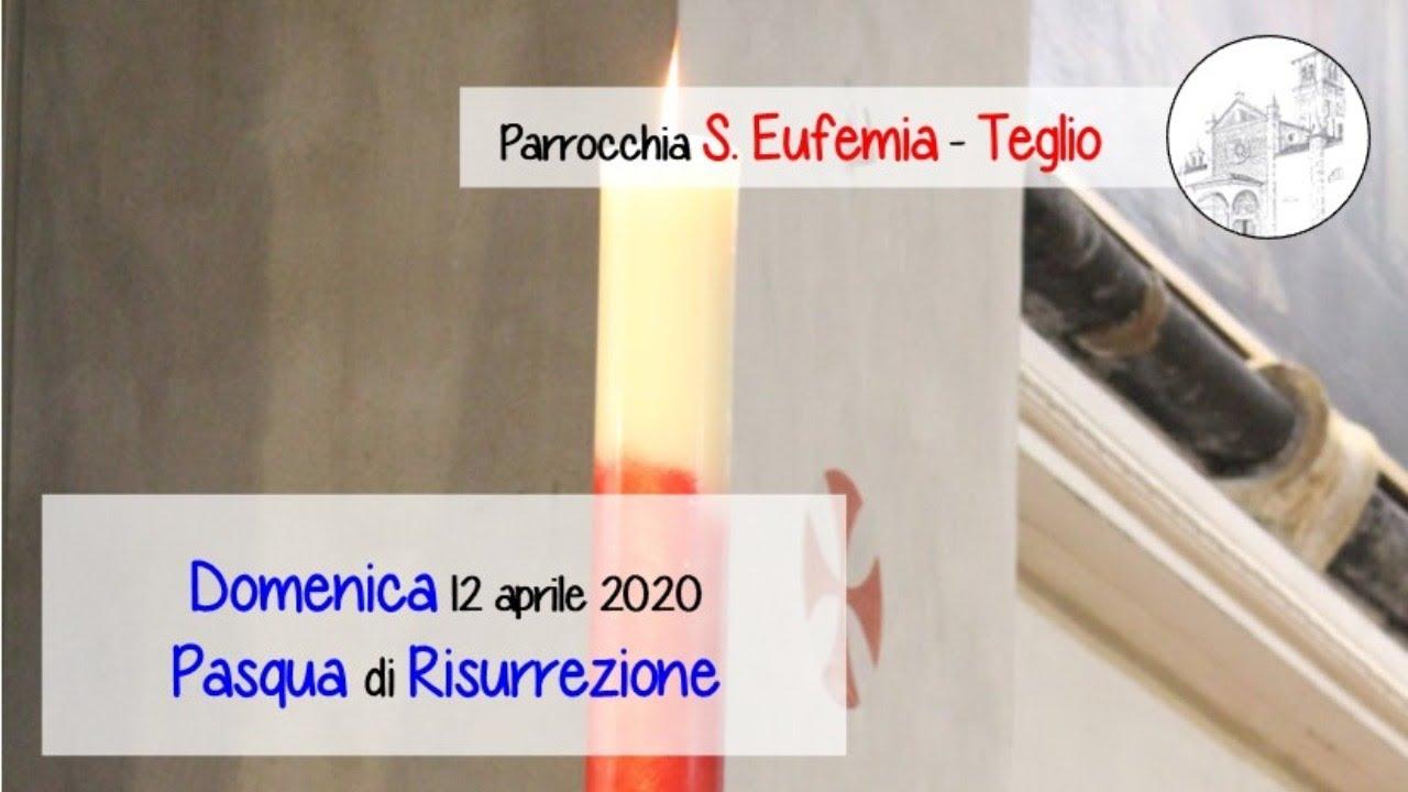 Pasqua di Risurrezione, chiesa di S. Eufemia