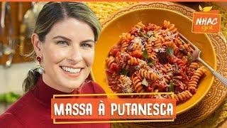 Macarrão à Putanesca Aprenda A Fazer Prato Classico Italiano  Rita Lobo  Cozinha Pratica