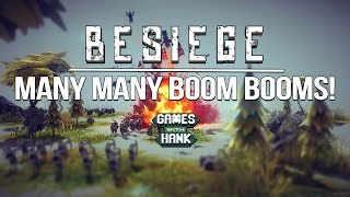 Besiege | Games with Hank | Many Many Boom Booms!