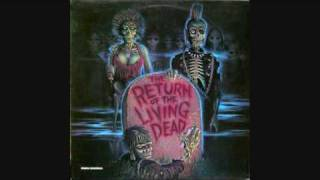 The Return Of The Living Dead soundtrack 1of 9