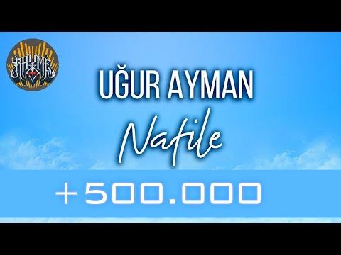 Uğur Ayman - Nafile (Official Audio) #Börü #Nafile