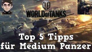 World of Tanks - Top 5 Tipps & Tricks für Medium Panzer [deutsch | Tutorial]
