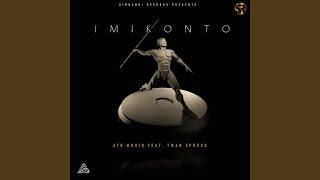 Imikonto (feat. Tman Xpress)