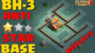 STRONGEST BH3 (BUILDER HALL 3) ANTI 2 STARS BASE | Anti (ALL COMBO + REPLAYS) | Clash Of Clans 2017